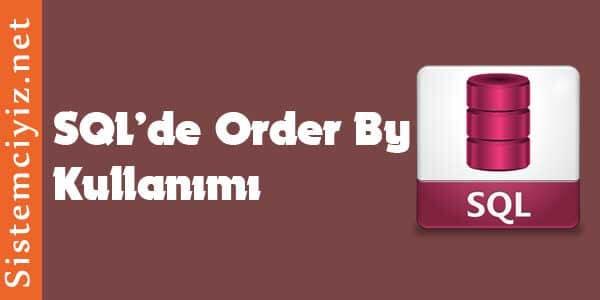 SQL'de Order By Kullanımı